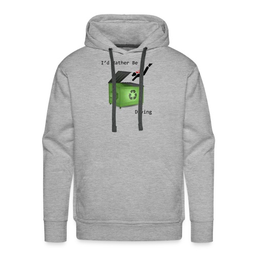 I d Rather Be Diving - Men's Premium Hoodie