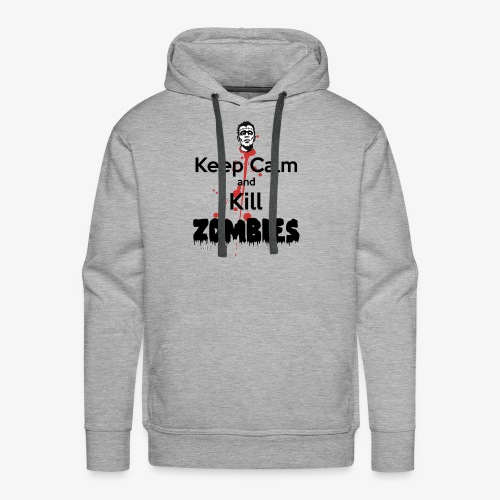 keep calm and kill zombies - Men's Premium Hoodie
