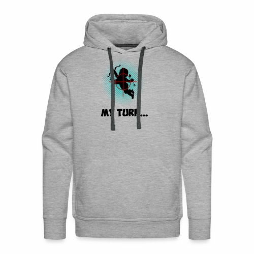 My Turn - Men's Premium Hoodie