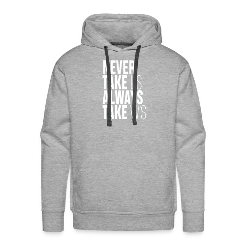 NEVER TAKE L'S ALWAYS TAKE W'S - Men's Premium Hoodie