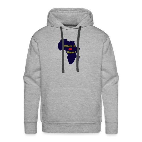 WHERE IT ALL BEGAN ! - Men's Premium Hoodie