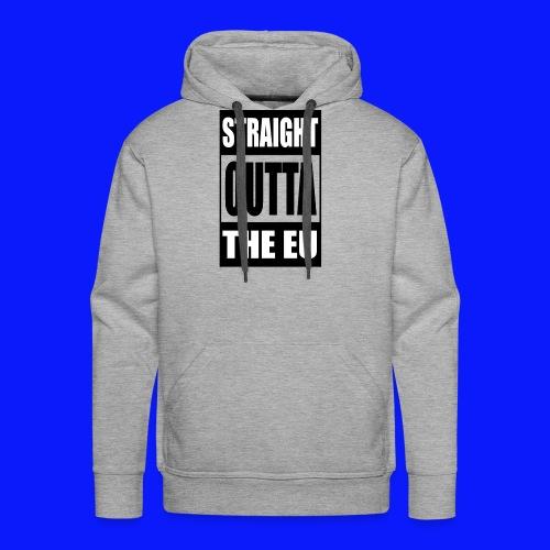 Straight Outta - Men's Premium Hoodie