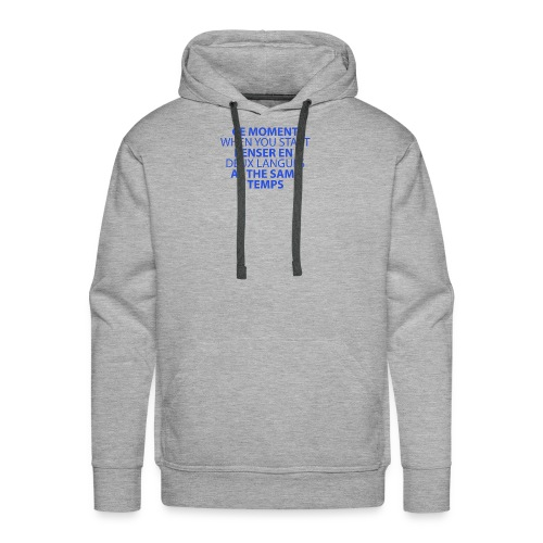 Language geek phrase - Men's Premium Hoodie