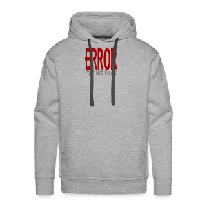 Oops There Is Something Missing! - Men's Premium Hoodie