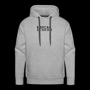 LOCAL LEGEND - Men's Premium Hoodie