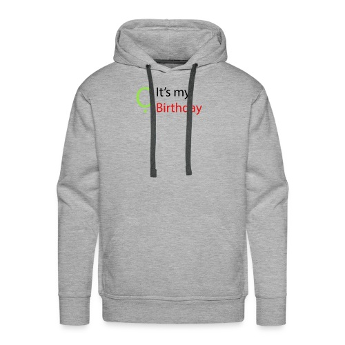 It's my Birthday - Men's Premium Hoodie