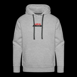 LIFE IS AWESOME - Men's Premium Hoodie