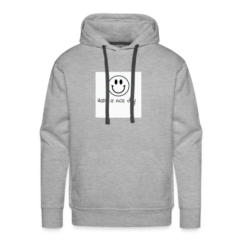 Have a nice day - Men's Premium Hoodie
