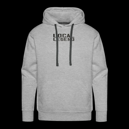 LOCAL LEGEND - Men's Premium Hoodie