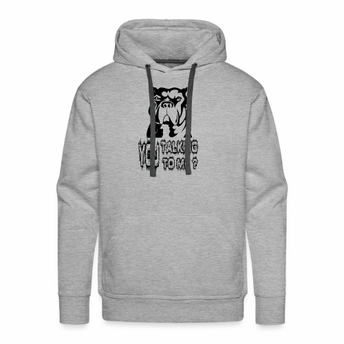 YOU TALKING TO ME ? - Men's Premium Hoodie