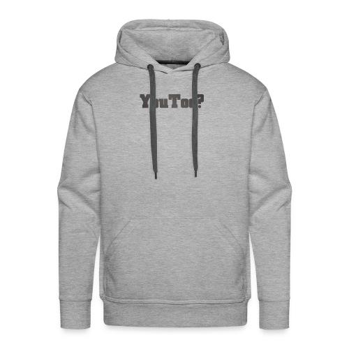 youtoo shirt - Men's Premium Hoodie