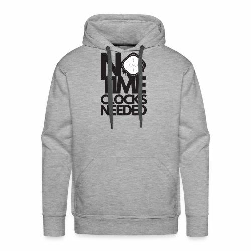 Notimeclocksneeded - Men's Premium Hoodie