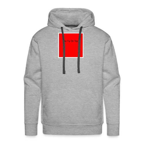 So Fly On Top Tees - Men's Premium Hoodie