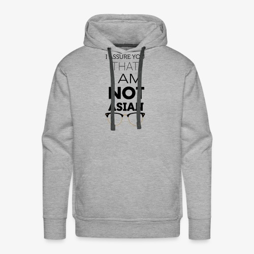 I'm not Asian - Men's Premium Hoodie