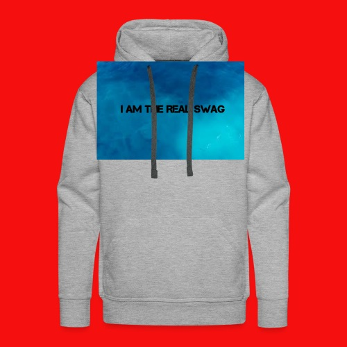 I AM THE REAL SWAG - Men's Premium Hoodie