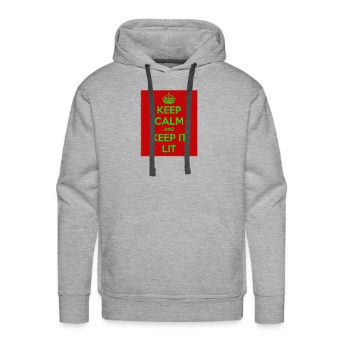 KEEP CALM AND KEEP IT LIT - Men's Premium Hoodie