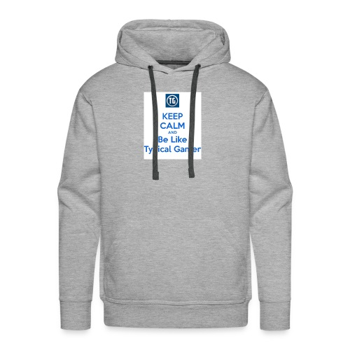 keep calm and be like typical gamer - Men's Premium Hoodie