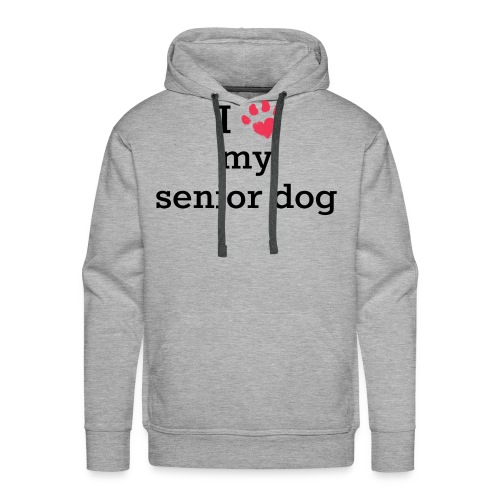 I love my senior dog - Men's Premium Hoodie
