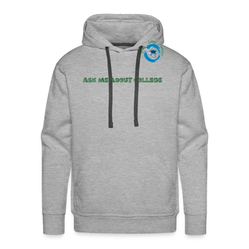 Ask Me About College - Men's Premium Hoodie