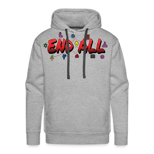 END ALL - Men's Premium Hoodie