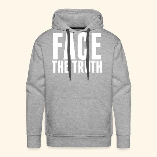 Face The Truth - Men's Premium Hoodie