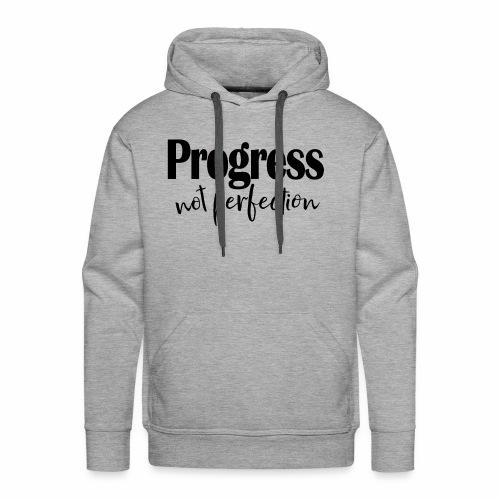 Progress not perfection - Men's Premium Hoodie
