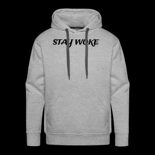 Stay Woke - Men's Premium Hoodie
