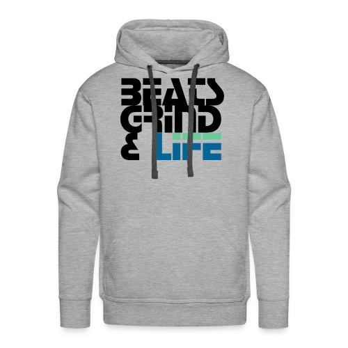 Beats Grind Life Logo 1 Shirt Design - Men's Premium Hoodie