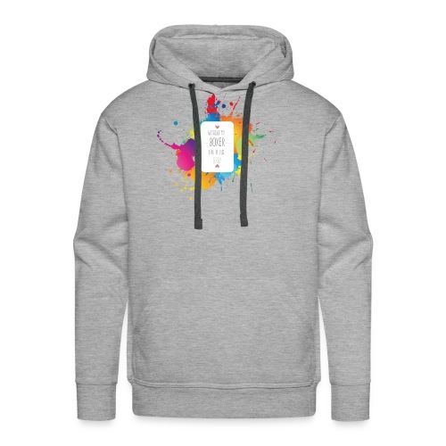 Gray life without a boxer - Men's Premium Hoodie