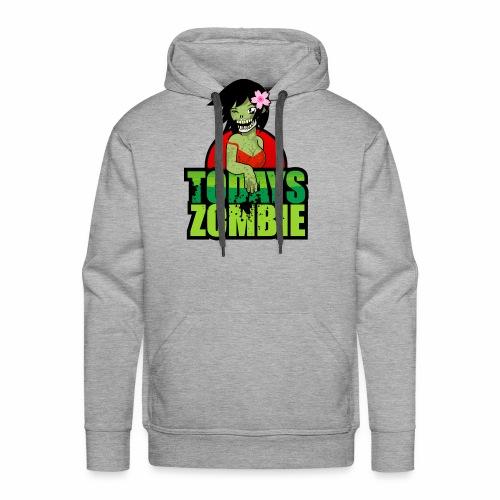 Sexy Zombie | Today's Zombie - Men's Premium Hoodie