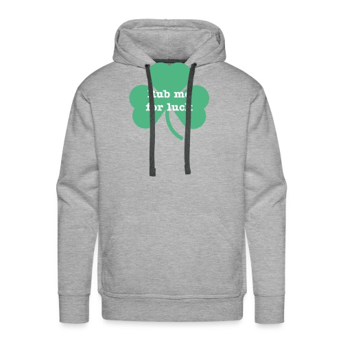 Rub me for luck - Men's Premium Hoodie
