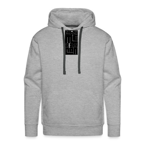 Catch me if you can - Men's Premium Hoodie