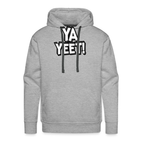 YA YEET! - Men's Premium Hoodie