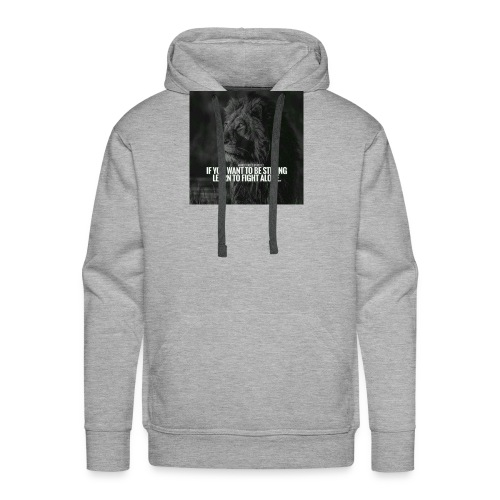 Motivational Quote Shirts - Men's Premium Hoodie