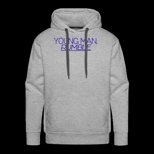 YOUNG MAN, RUMBLE - Men's Premium Hoodie