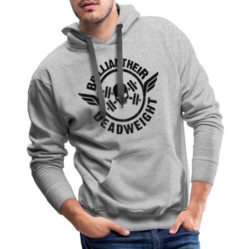Brilliant-Heir DeadWeight Gym Edition - Men's Premium Hoodie
