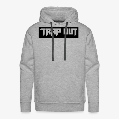 Trap Out - Men's Premium Hoodie