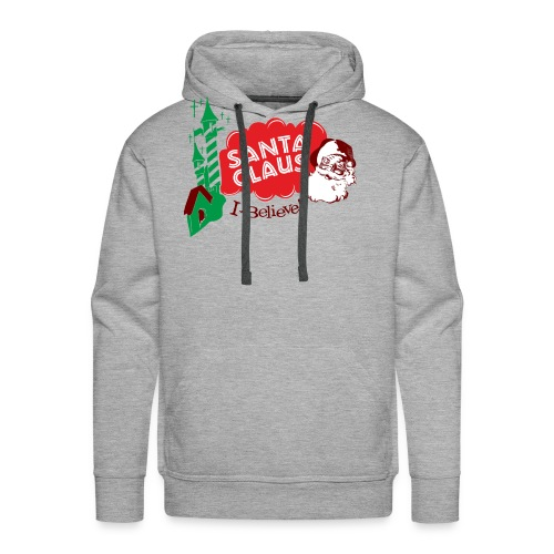 Santa Claus I believe! - Men's Premium Hoodie
