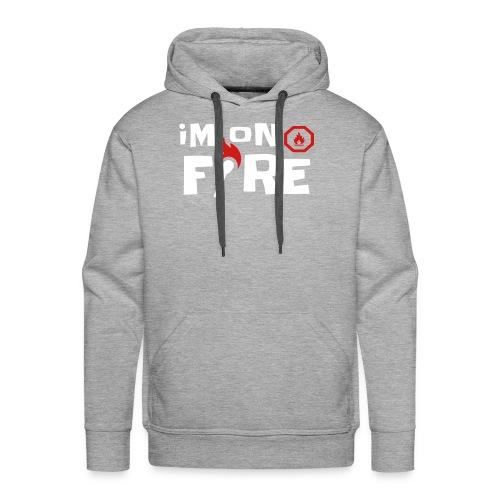 im on fire - Men's Premium Hoodie