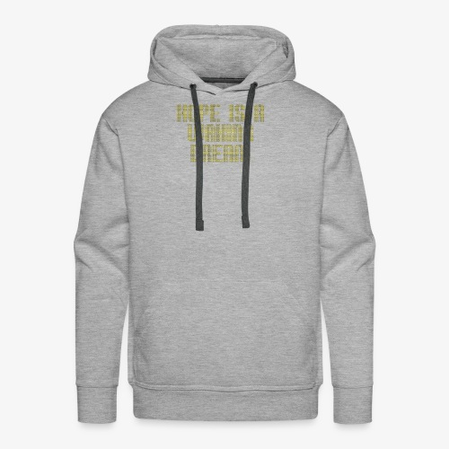 Hope is a waking dream - Men's Premium Hoodie