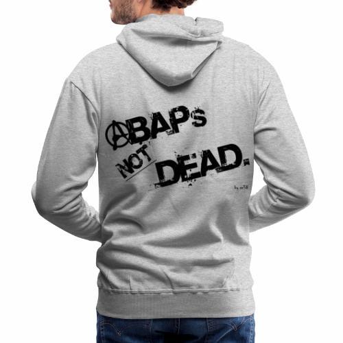 ABAPs Not Dead. - Men's Premium Hoodie