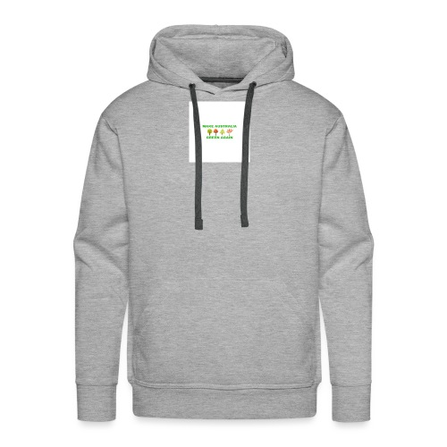 MAKE AUSTRALIA GREEN AGAIN TREES - Men's Premium Hoodie