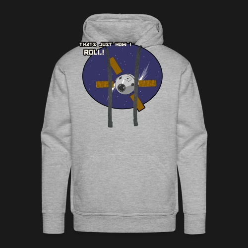 Thats Just How I Roll (In Space) - Men's Premium Hoodie