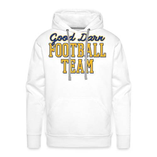 Good Darn Football Team - Men's Premium Hoodie