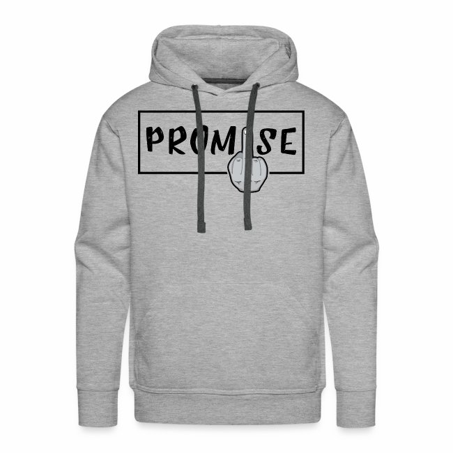 Promise- best design to get on humorous products