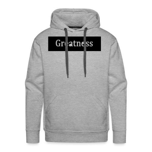 Greatness - Men's Premium Hoodie