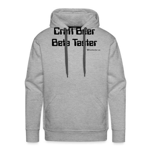 Craft Beer Beta Taster - Men's Premium Hoodie