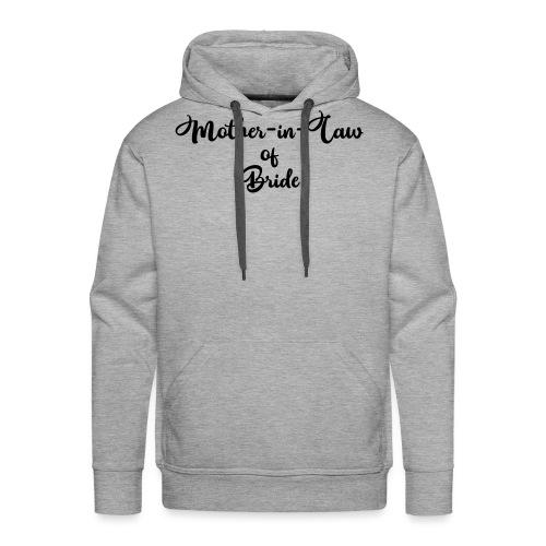 motherinlawofbride - Men's Premium Hoodie