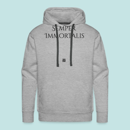 Semper Immortalis (black) - Men's Premium Hoodie