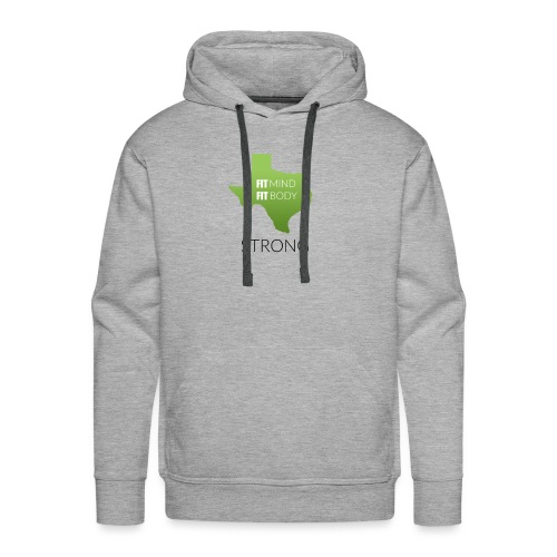 fit mind fit body strong - Men's Premium Hoodie